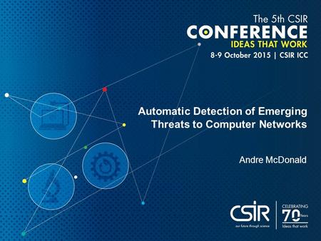 Automatic Detection of Emerging Threats to Computer Networks Andre McDonald.