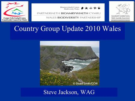 Country Group Update 2010 Wales Steve Jackson, WAG © Stuart Smith/CCW.
