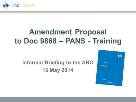 Amendment Proposal to Doc 9868 – PANS - Training