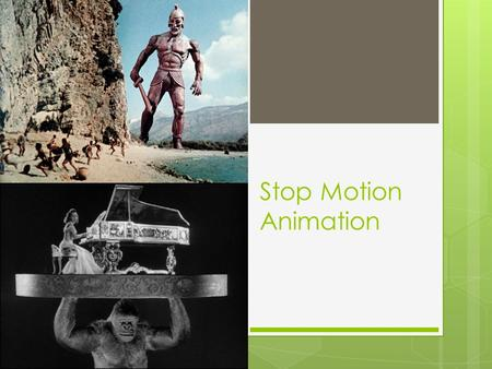 Stop Motion Animation. Ray Harryhausen  Raymond Frederick Ray Harryhausen (June 29, 1920 – May 7, 2013) was an American visual effects creator, writer,
