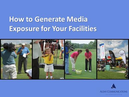 How to Generate Media Exposure for Your Facilities.