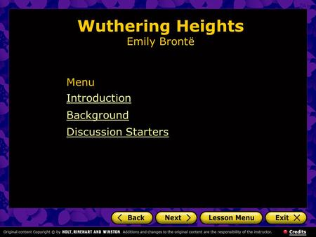 Wuthering Heights Emily Brontë Introduction Background Discussion Starters Menu.