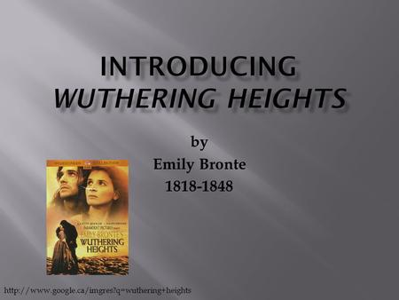 Introducing Wuthering Heights