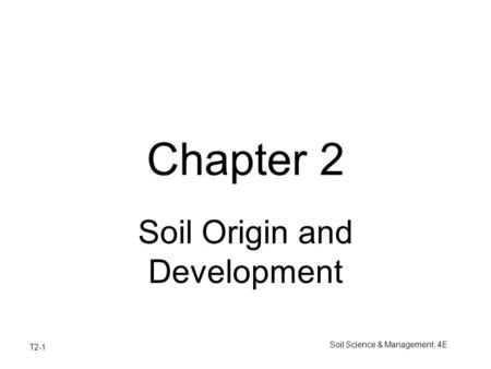 Soil Origin and Development