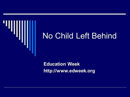 No Child Left Behind Education Week