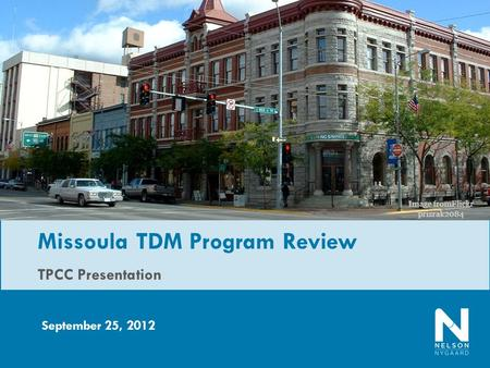 TPCC Presentation September 25, 2012 Missoula TDM Program Review Image fromFlickr prizrak2084.