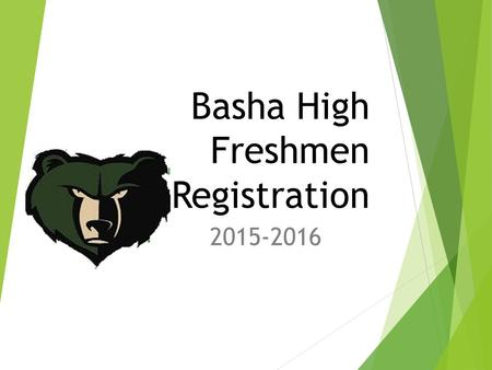Basha High Freshmen Registration