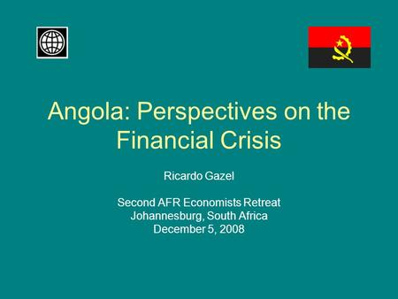 Angola: Perspectives on the Financial Crisis