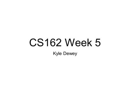 CS162 Week 5 Kyle Dewey. Overview Announcements Reactive Imperative Programming Parallelism Software transactional memory.