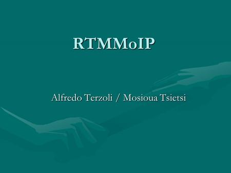 RTMMoIP Alfredo Terzoli / Mosioua Tsietsi. PLAN: tiding up… ENUM: a few more wordsENUM: a few more words B/W calculation for VoIPB/W calculation for VoIP.