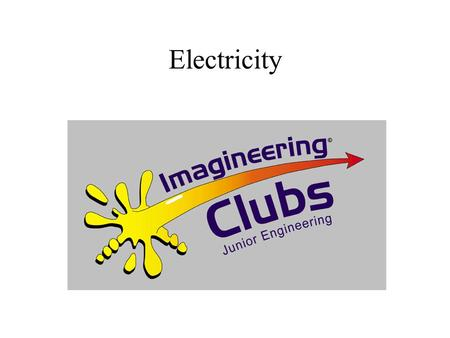 Electricity. Electrical principles Electrical charge Positive and negative.