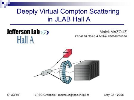 Deeply Virtual Compton Scattering in JLAB Hall A