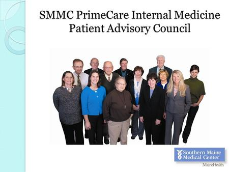 SMMC PrimeCare Internal Medicine Patient Advisory Council.