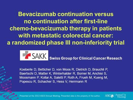 Bevacizumab continuation versus no continuation after first-line chemo-bevacizumab therapy in patients with metastatic colorectal cancer: a randomized.