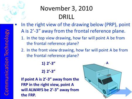 "IOT POLY ENGINEERING 2-10 A In the right view of the drawing below (PRP), point A is 2'-3"" away from the frontal reference plane. 1.In the top view drawing,"