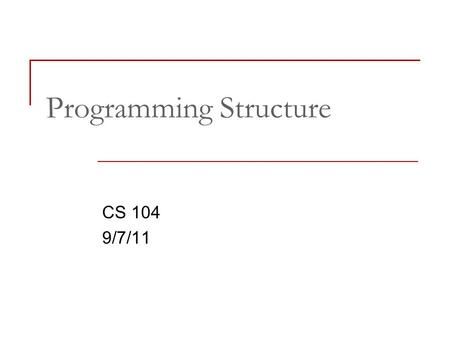 Programming Structure