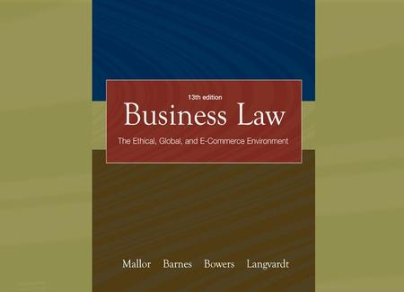 P A R T P A R T Foundations of American Law The Nature of Law The Resolution of Private Disputes Business and The Constitution Business Ethics, Corporate.