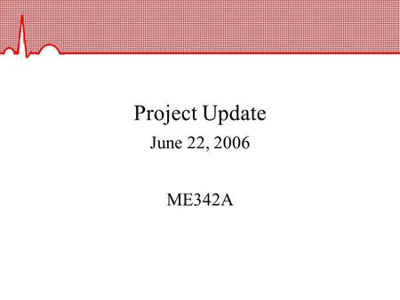 Project Update June 22, 2006 ME342A. Project Goal Design a bioMEMs substrate to apply and measure electromechanical forces in the differentiation of human.