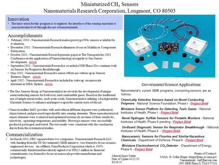 Miniaturized CH 4 Sensors Nanomaterials Research Corporation, Longmont, CO 80503 Innovation The innovation for this program is to engineer the interface.