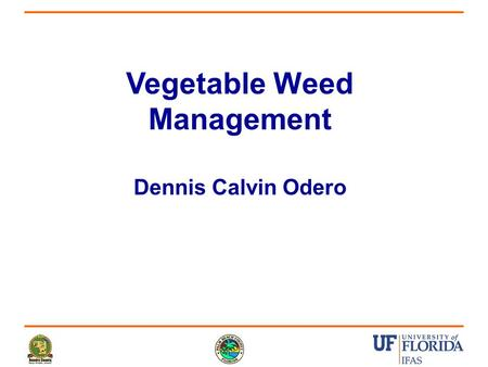 Vegetable Weed Management