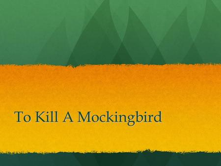 To Kill A Mockingbird. Major Historical Happenings... Jim Crow Laws Jim Crow Laws Scottsboro Trials Scottsboro Trials Recovering from the Great Depression.