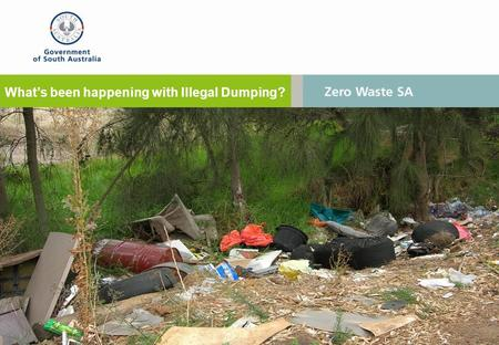 What's been happening with Illegal Dumping?. It's still happening…