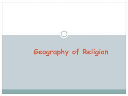 Geography of Religion.