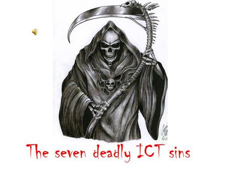 The seven deadly ICT sins Thou shall not use word art Word art tends to be used for titles by most students. The problem is that most students do not.