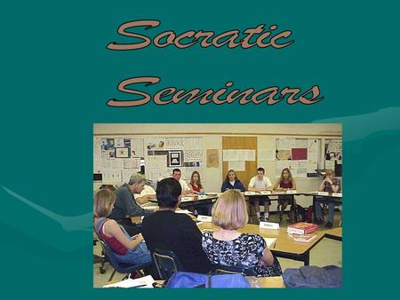 What is a Socratic Seminar? A Socratic seminar is a way of teaching founded by the Greek philosopher Socrates. Socrates believed that: students learn.