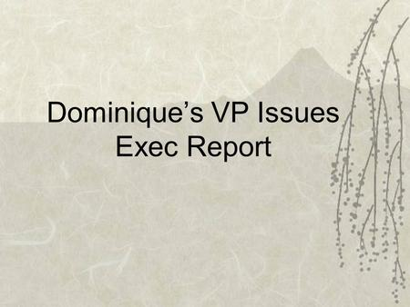 "Dominique's VP Issues Exec Report. Healthy Relationships Week ""Love is Respect Coffeehouse"""