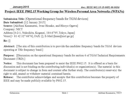 Doc.: IEEE 802.15-15-0052-00-003d Submission Project: IEEE P802.15 Working Group for Wireless Personal Area Networks (WPANs) Submission Title: [ Operational.