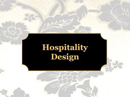 Hospitality Design. Introduction to the brief To design the reception area, main bar and restaurant of The Bradley House Hotel, a 3 star, mid-budget,