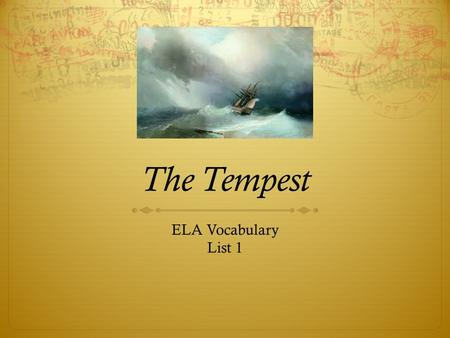The Tempest ELA Vocabulary List 1.