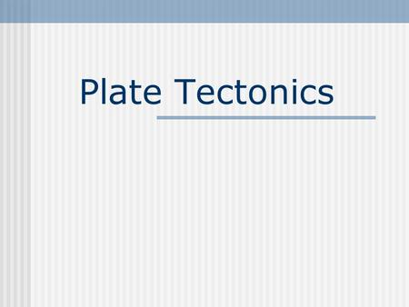 Plate Tectonics. Breakdown of the Earth Composition Crust Mantle Core Structure Lithosphere Asthenosphere Mesosphere Outer Core Inner Core.