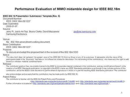 Performance Evaluation of MIMO midamble design for IEEE 802.16m IEEE 802.16 Presentation Submission Template (Rev. 9) Document Number: IEEE C802.16m-09/1237.