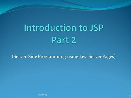 1 (Server-Side Programming using Java Server Pages) cs236607.