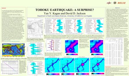 TOHOKU EARTHQUAKE: A SURPRISE? Yan Y. Kagan and David D. Jackson Department of Earth and Space Sciences, University of California Los Angeles Abstract.