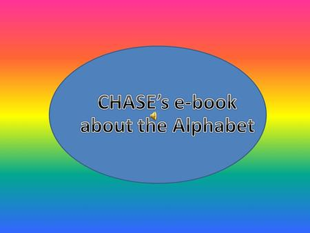 CHASE's e-book about the Alphabet.