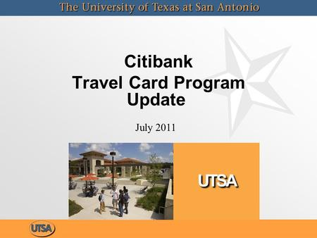 Citibank Travel Card Program Update July 2011. Citibank Travel Card Status Merchant Category Codes (MCC) MCC templates have received approval by the State.