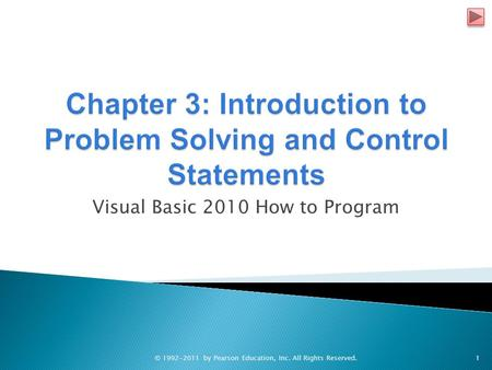 Visual Basic 2010 How to Program © 1992-2011 by Pearson Education, Inc. All Rights Reserved.1.