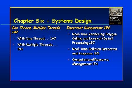 Chapter Six - Systems Design One Thread, Multiple Threads 147 With One Thread... 147With One Thread... 147 With Multiple Threads... 152With Multiple Threads...