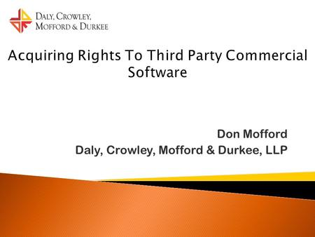 Don Mofford Daly, Crowley, Mofford & Durkee, LLP.