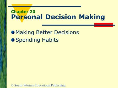 Chapter 20 Personal Decision Making