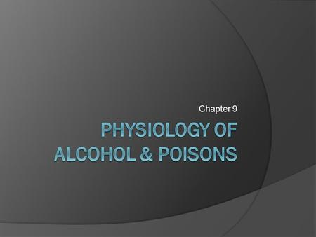 Chapter 9. Poisons  = chemicals that can harm the body if ingested, absorbed, or inhaled in sufficiently high concentrations  Can detect and measure.