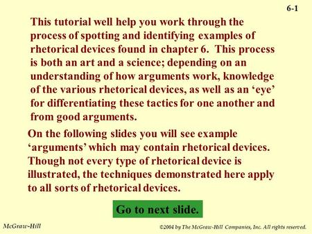 McGraw-Hill ©2004 by The McGraw-Hill Companies, Inc. All rights reserved. This tutorial well help you work through the process of spotting and identifying.