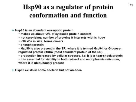 Hsp90 as a regulator of protein conformation and function