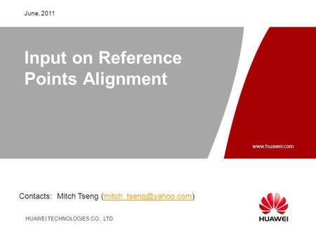 HUAWEI TECHNOLOGIES CO., LTD. Slide title :40-47pt Slide subtitle :26-30pt Color::white Corporate Font : FrutigerNext LT Medium Font to be used by customers.