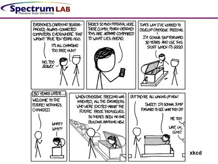 Xkcd. Cryogenics Tyler Brewer Overview History of cryogenics Uses Methods of Cooling Materials Considerations Vibration Issues.