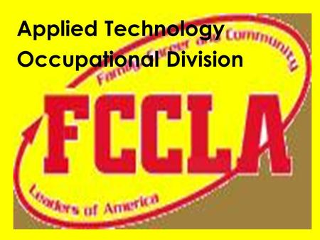 Applied Technology Occupational Division. Making It Easier READY, SET, TEACH !