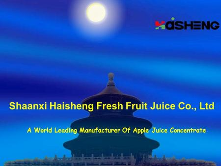 Shaanxi Haisheng Fresh Fruit Juice Co., Ltd